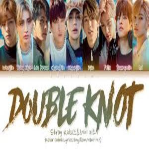 Stray Kids Lyrics-Double Knot (English Version , Stray Kids Lyrics-Double Knot (English Version , Stray Kids Lyrics-Double Knot (English Version Lyrics Download, Stray Kids Lyrics-Double Knot (English Version Title Lyrics, Stray Kids Lyrics-Double Knot (English Version Song Lyrics, Stray Kids Lyrics-Double Knot (English Version Lyrics, (English)[2020]