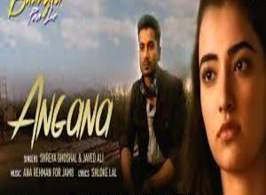 Photo of Angana Lyrics-  Bhangra Paa Le