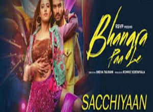 Photo of Sacchiyaan Lyrics-  Bhangra Paa Le