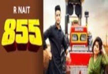 Photo of 855 Lyrics –  R Nait x Afsana Khan