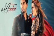 Photo of Aadat Lyrics –  Singga