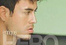 Photo of Héroe [Spanish] Lyrics  – Enrique Iglesias