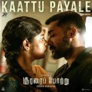 Kaattu Payale Lyrics - Soorarai Pottru , Dhee