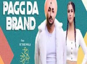 Photo of Pagg Da Brand Lyrics –  Ranjit Bawa
