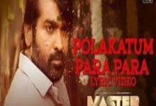 Photo of Polakattum Para Para Lyrics – Master , Santhosh