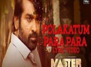 Photo of Polakattum Para Para Lyrics – Master , Santhosh