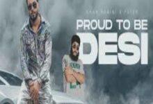 Photo of Proud To Be Desi Lyrics –  Khan Bhaini