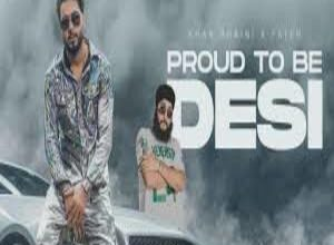 Photo of Proud To Be Desi Lyrics –  Khan Bhaini