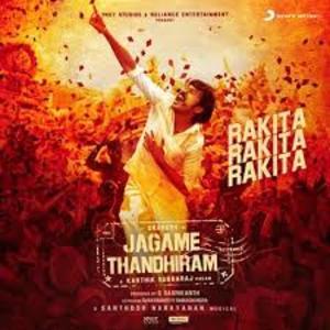 Rakita Rakita Rakita Lyrics - Jagame Thandhiram