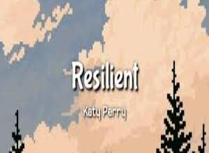 Photo of Resilient Lyrics-  Katy Perry