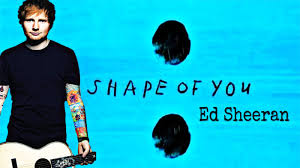 Photo of shape of you Lyrics-  Ed sheeran