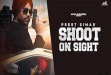 Photo of Shoot On Sight Lyrics –  Preet Simar