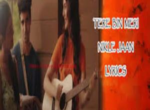 Photo of Tere Bin Meri Nikle Jaan Lyrics –  Nikhita Gandhi