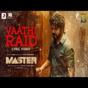 Vaathi Coming Lyrics - Master - Thalapathy Vijay