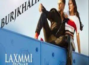 Photo of BURJ KHALIFA SONG Lyrics  – LAXMMI BOMB (MOVIE)