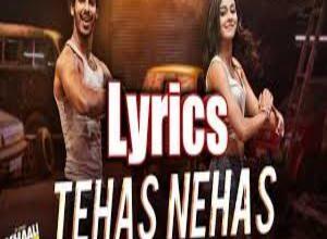 Photo of TEHAS NEHAS Lyrics –  KHAALI PEELI