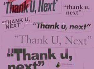 Photo of THANK U NEXT SONG Lyrics  – Ariana Grande
