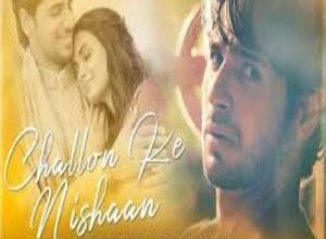 Photo of CHALLON KE NISHAAN Lyrics – STEBIN BEN x SIDHARTH MALHOTRA