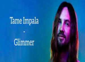Photo of GLIMMER  Lyrics – TAME IMPALA
