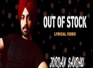 Photo of OUT OF STOCK Lyrics – JORDAN SANDHU