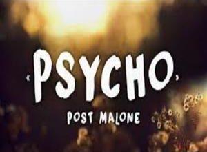 Photo of PSYCHO Song Lyrics – Post Malone , Ty Dolla $ign