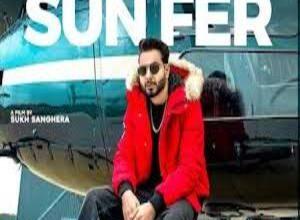 Photo of SUN FER Lyrics – KHAN BHAINI