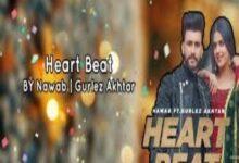 Photo of HEART BEAT Song Lyrics –  NAWAB, GURLEZ AKHTAR