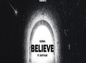 Photo of JO TU CHAHEGA BELIEVE Lyrics – KARMA x RAFTAAR