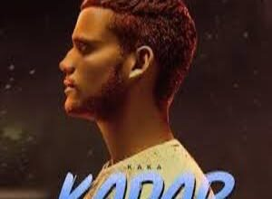 Photo of KADAR Song Lyrics – KAKA