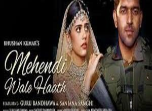 Photo of MEHENDI WALE HAATH Song Lyrics – GURU RANDHAWA