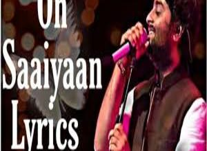 Photo of OH SAAIYAAN Song Lyrics – ARIJIT SINGH