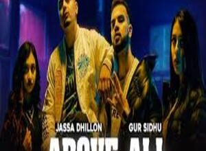 Photo of ABOVE ALL song Lyrics –  JASSA DHILLON x GUR SIDHU