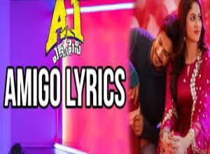 Photo of Amigo Song Lyrics –  A1 Express