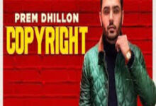 Photo of COPYRIGHT song Lyrics –   PREM DHILLON