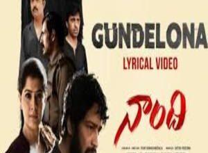Photo of Gundelona Song Lyrics – Naandhi Movie