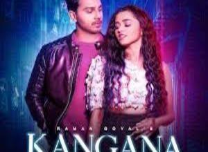 Photo of KANGNA  Song Lyrics – RAMAN GOYAL