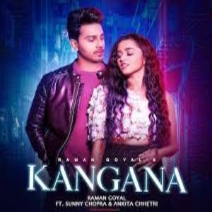KANGNA Song Lyrics - RAMAN GOYAL
