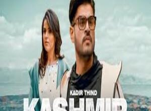 Photo of KASHMIR Lyrics –  KADIR THIND