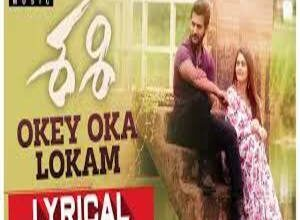 Photo of Okey Oka Lokam song Lyrics –  Sashi