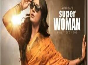Photo of Vithika Sheru Superwoman Lyrics –   Women's Day Special Song