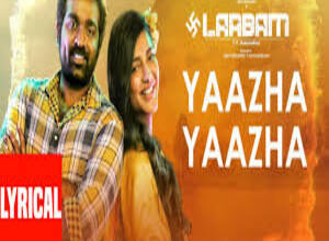 Photo of YAAZHA YAAZHA Lyrics –   LAABAM (MOVIE)