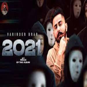 2021 Lyrics - VARINDER BRAR