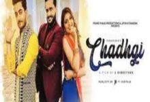 Photo of CHADHGI Lyrics –  ZIRAKPURIA Movie