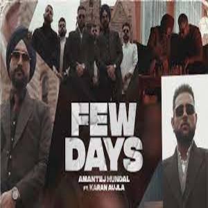 FEW DAYS Lyrics - KARAN AUJLA