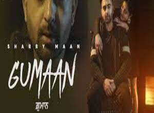 Photo of GUMAAN  Lyrics –    SHARRY MAAN