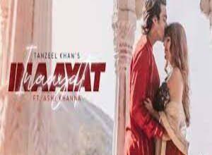 Photo of INAAYAT Lyrics –  TANZEEL KHAN