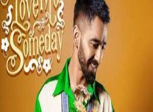 Photo of LOVE ME SOMEDAY Lyrics –    MANINDER BUTTAR