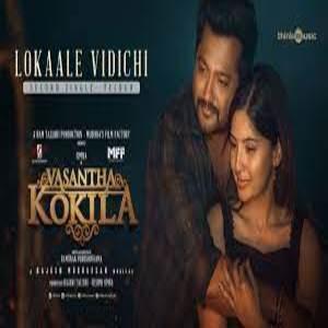 Lokaale Vidichi Lyrics - Vasantha Kokila Movie