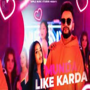 MUNDA LIKE KARDA Lyrics - GURJ SIDHU