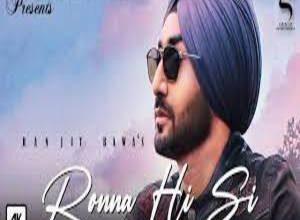 Photo of Ronna Hi Si Lyrics –  Ranjit Bawa